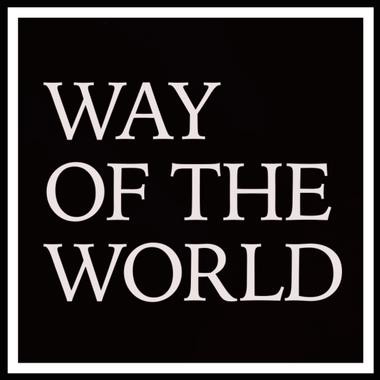 WayoftheWorld