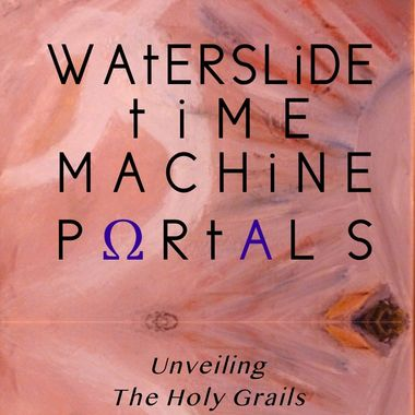 Waterslide Time Machine Portals