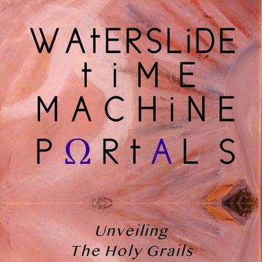 Waterslide Time Machine Portals