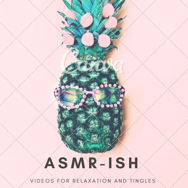 ASMRish