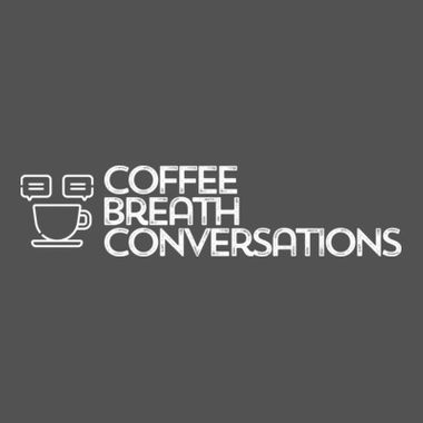 Coffee Breath Conversations