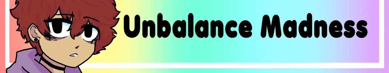 Unbalance Madness profile