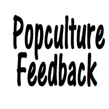 Popculture Feedback