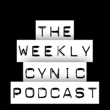 The Weekly Cynic Podcast