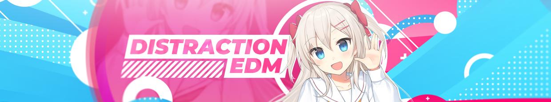 Distraction Edm profile