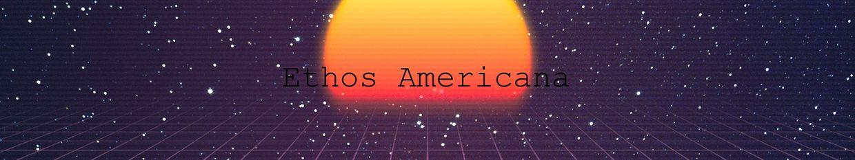 Ethos Americana profile