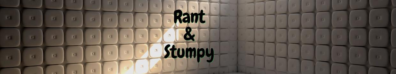 Rant & Stumpy profile
