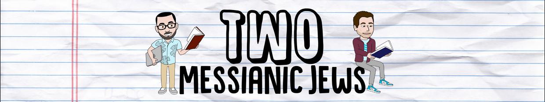 Two Messianic Jews profile