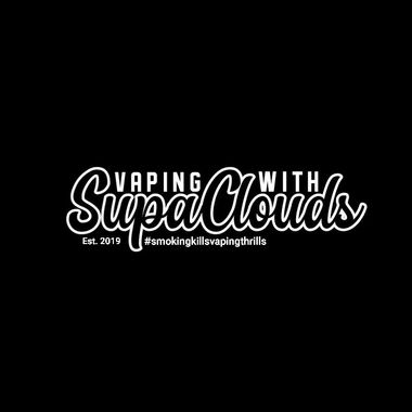 Vaping with SupaClouds