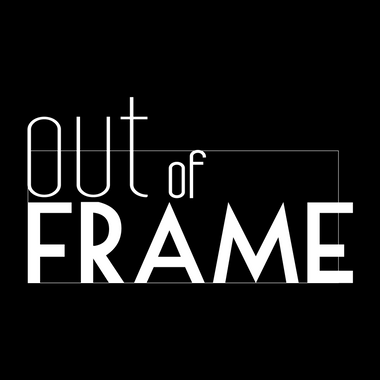 Out of Frame