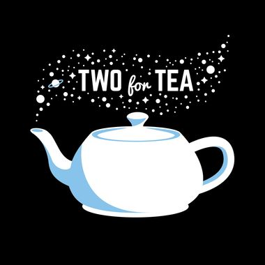 Two For Tea Podcast