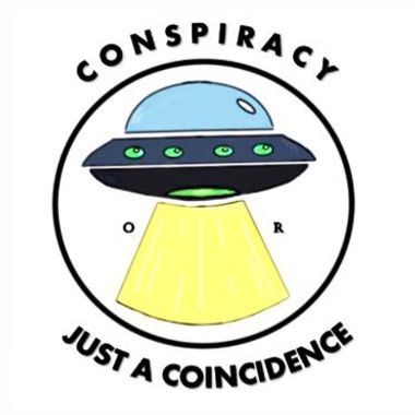 Conspiracy or Just a Coincidence