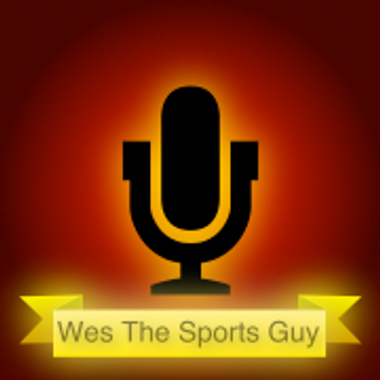 Wes The Sports Guy