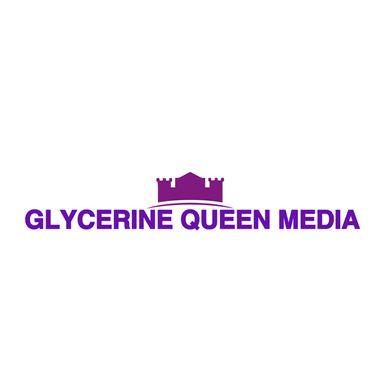 Glycerine Queen Media