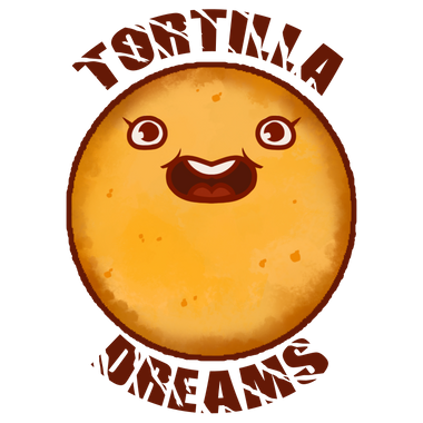 Tortilla Dreams