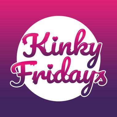 Kinky Fridays