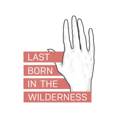 Last Born In The Wilderness