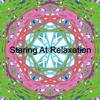 Staring At Relaxation