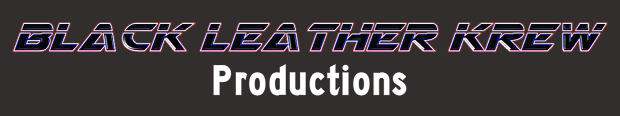 Black Leather Krew Productions profile