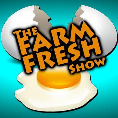 Farm Fresh Show