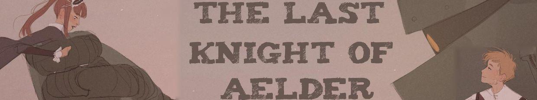 Last Knight of Aelder profile