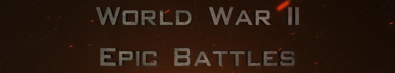 World War II Epic Battles profile