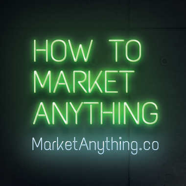 Tim Burt - How To Market Anything