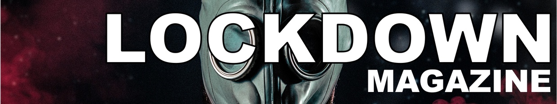 LOCKDOWN Magazine profile
