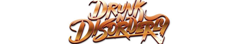 Drunk 'N Disorderly  profile