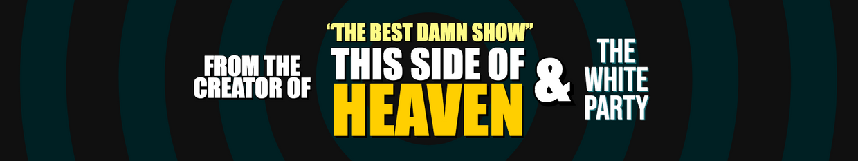 This side of Heaven & The White Party profile