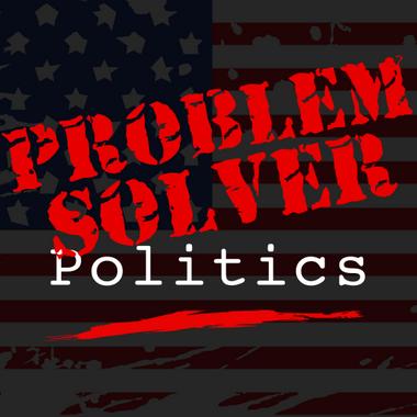 Problem Solver Politics