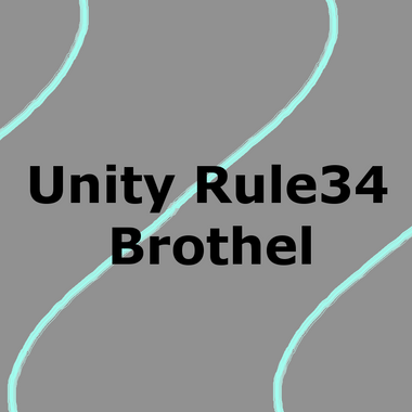 Unity-Rule34-Brothel