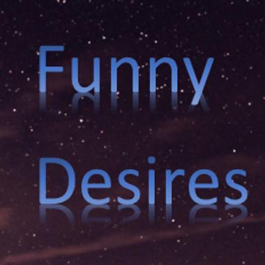 Funny Desires