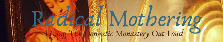 RadicalMothering profile