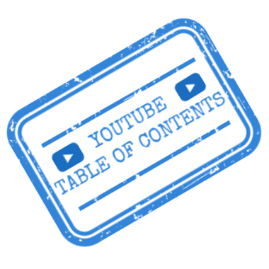 Youtube Table of Contents