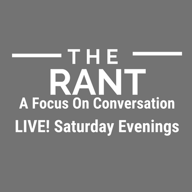 The Rant Podcast