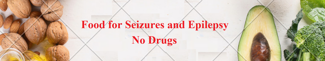 Food for Seizures and Epilepsy - No drugs profile