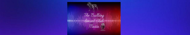 Bulldog Social Club Podcast profile