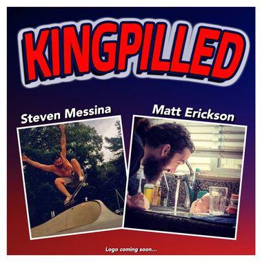 Kingpilled